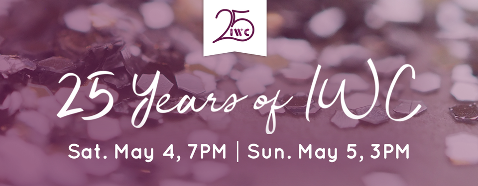 25 Years of IWC: Spring 2019 Concert